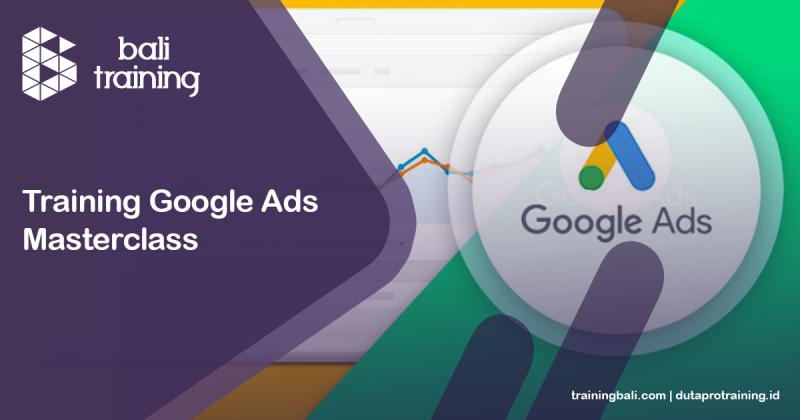 Training Google Ads Masterclass