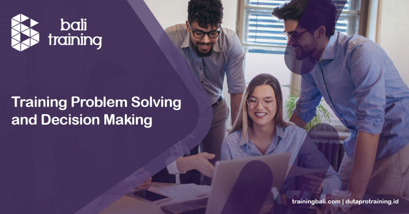Training Problem Solving and Decision Making