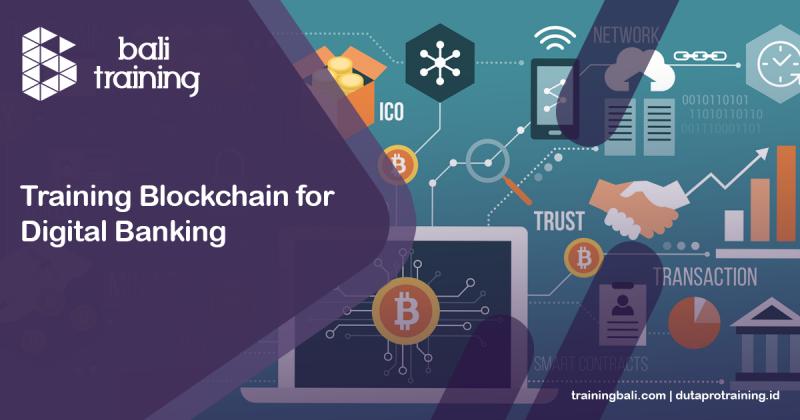 Training Blockchain for Digital Banking