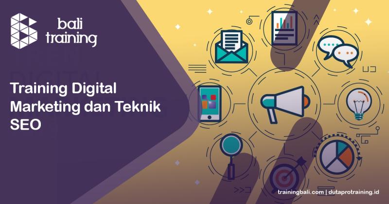 Training Digital Marketing dan Teknik SEO