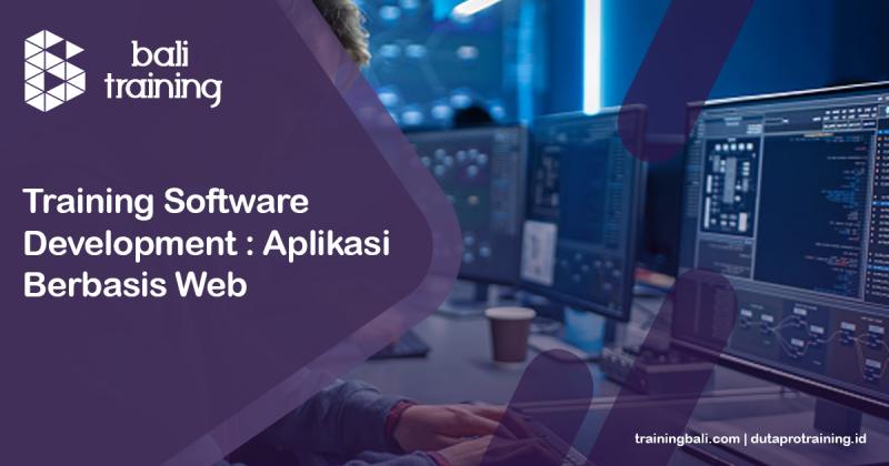 Training Software Development : Aplikasi Berbasis Web